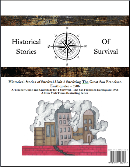 Picture of I Survived Curriculum - Historical Stories of Survival Unit 5 Surviving The Great San Francisco Earthquake 1906 - Teacher License